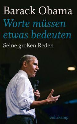 »Worte müssen etwas bedeuten«, Barack Obama