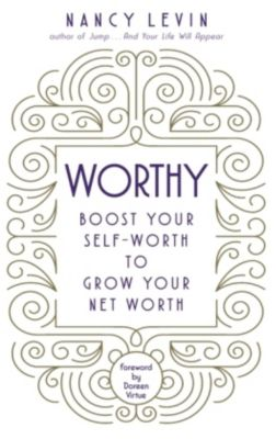 Worthy, Nancy Levin