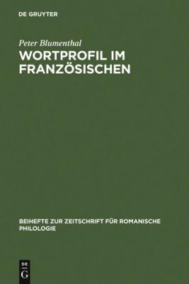 Wortprofil im Französischen, Peter Blumenthal