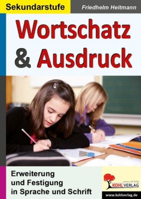 Wortschatz & Ausdruck, Friedhelm Heitmann