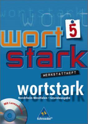 Wortstark, Ausgabe Hauptschule Nordrhein-Westfalen: 5. Klasse, Werkstattheft, m. CD-ROM