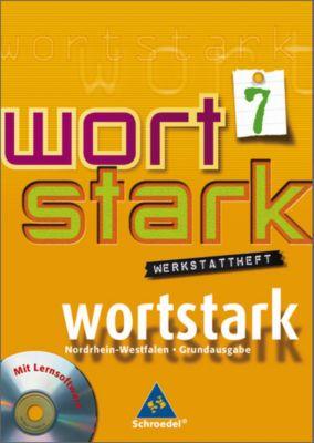 Wortstark, Ausgabe Hauptschule Nordrhein-Westfalen: 7. Klasse, Werkstattheft, m. CD-ROM