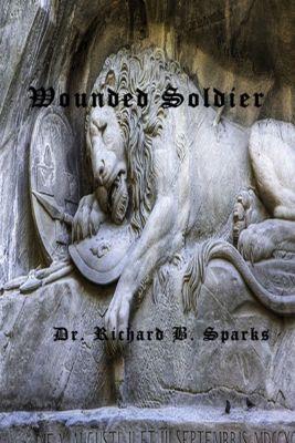 Wounded Solider, Richard Sparks