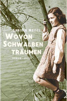 Wovon Schwalben träumen, Daniela Meisel