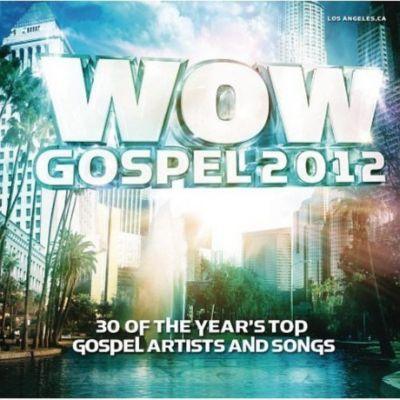 Wow Gospel 2012, Diverse Interpreten