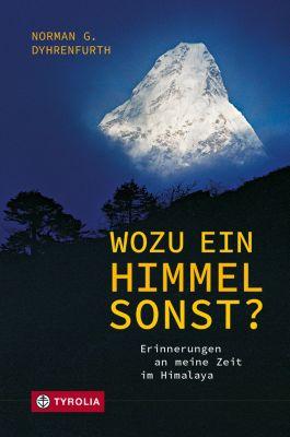 Wozu ein Himmel sonst?, Norman G. Dyhrenfurth