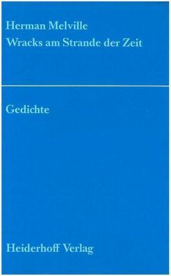 Wracks am Strande der Zeit - Hermann Melville |