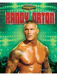 Wrestling's Tough Guys: Randy Orton, Michael Sandler