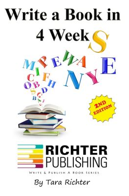 Write a Book in 4 Weeks, Tara Richter