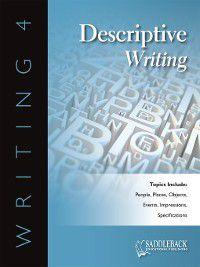 Writing 4: Descriptive Writing: Usage: Formal and Informal English, Saddleback Educational Publishing