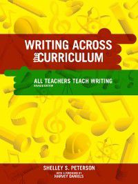 Writing Across the Curriculum, Shelley S. Peterson