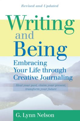 Writing and Being, G. Lynn Nelson