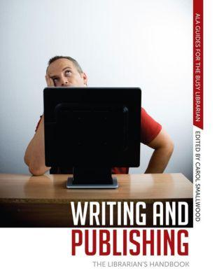 Writing and Publishing, Carol Smallwood