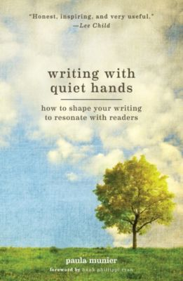 Writing With Quiet Hands, PAULA MUNIER