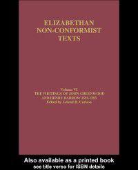 Writings of John Greenwood and Henry Barrow 1591-1593