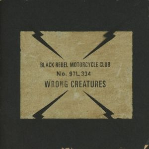Wrong Creatures, Black Rebel Motorcycle Club