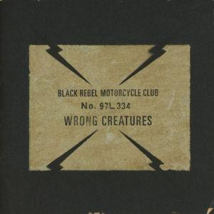 Wrong Creatures, Black Rebel Motorcycle Club