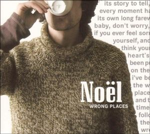 Wrong Places, Noel