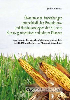 Wronka, J: Ökonomische Auswirkungen unterschiedlicher Produk, Janine Wronka