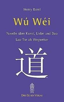 Wu Wei, Henry Borel