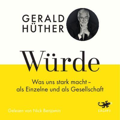 Würde, Gerald Hüther, Uli Hauser