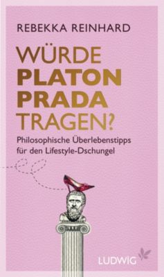 Würde Platon Prada tragen?, Rebekka Reinhard