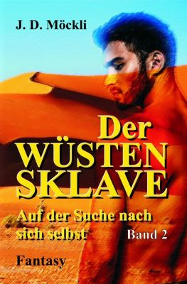 Wüstensklave: Der Wüstensklave, J. D. Möckli