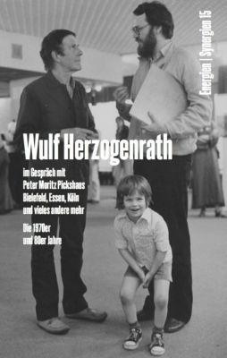 Wulf Herzogenrath im Gespräch mit Peter Moritz Pickshaus. Bielefeld, Essen, Köln und vieles andere mehr. Die 1970er und