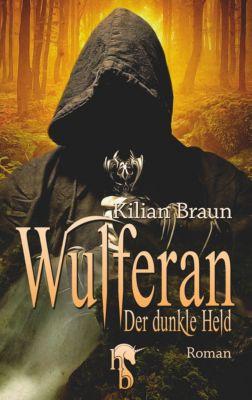 Wulferan - Kilian Braun pdf epub