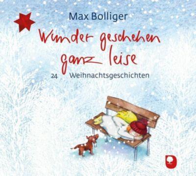 Wunder geschehen ganz leise, 1 Audio-CD - Max Bolliger pdf epub