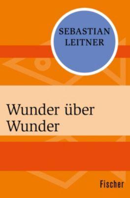 Wunder über Wunder, Sebastian Leitner