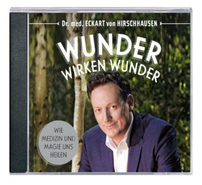 Wunder wirken Wunder, 1 Audio-CD, Eckart von Hirschhausen