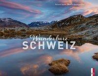 Wunderbare Schweiz, Roland Gerth, Roland Baumgartner