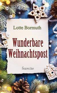 Wunderbare Weihnachtspost - Lotte Bormuth  