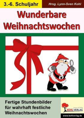 Wunderbare Weihnachtswochen, Lynn S. Kohl
