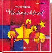 Wunderbare Weihnachtszeit - Franz Hübner |