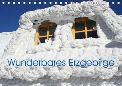 Wunderbares Erzgebirge (Tischkalender 2019 DIN A5 quer), André Bujara