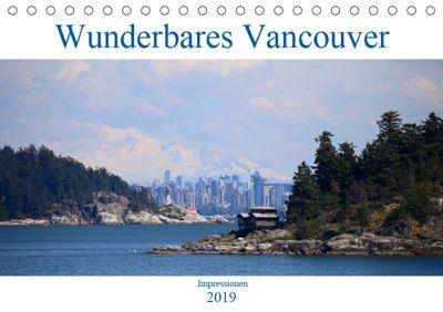 Wunderbares Vancouver - 2019 (Tischkalender 2019 DIN A5 quer), Holm Anders