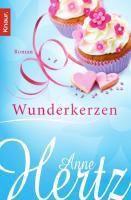 Wunderkerzen, Anne Hertz