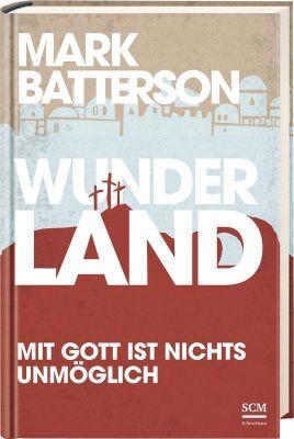 Wunderland, Mark Batterson