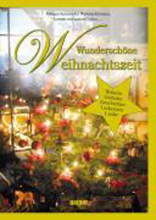 Wunderschöne Weihnachtsgedichte.Wunderschöne Weihnachtszeit Buch Bei Weltbild De Online Bestellen