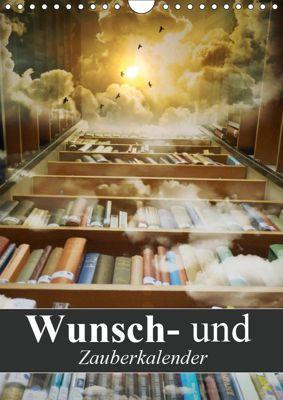 Wunsch- und Zauberkalender (Wandkalender 2019 DIN A4 hoch), Elisabeth Stanzer