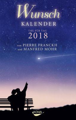 Wunschkalender 2018, Pierre Franckh, Manfred Mohr