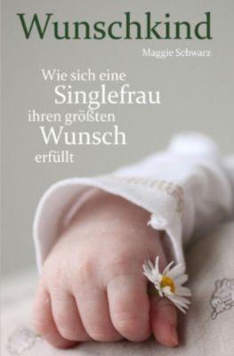 Wunschkind - Maggie Schwarz pdf epub