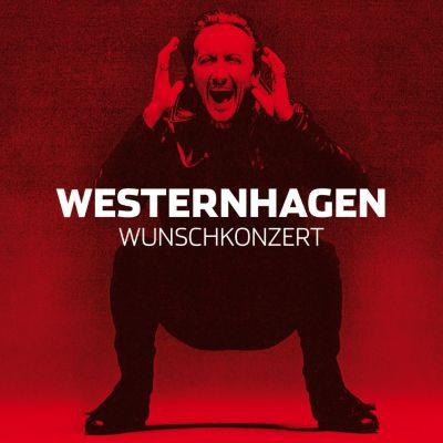 Wunschkonzert, Westernhagen