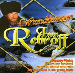 Wunschkonzert, Ivan Rebroff