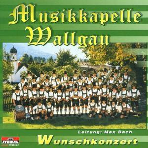 Wunschkonzert, Musikkapelle Wallgau