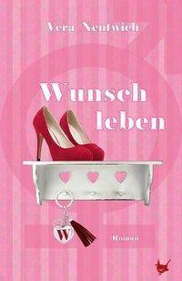 Wunschleben - Vera Nentwich |