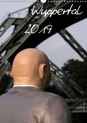 Wuppertal 2019 (Wandkalender 2019 DIN A3 hoch), Benny Trapp