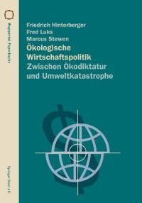 Wuppertal Texte: Okologische Wirtschaftspolitik, Marcus Stewen, Fred Luks, Friedrich Hinterberger